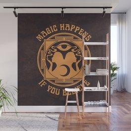 MAGIC HAPPENS Wall Mural