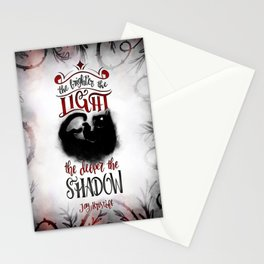 THE BRIGHTER THE LIGHT Stationery Cards