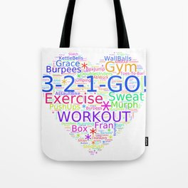 Love to Exercise & Work Out - Workout Love Tote Bag