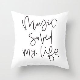 Music Saved My Life Throw Pillow