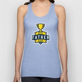 Best Father Ever Unisex Tank Top