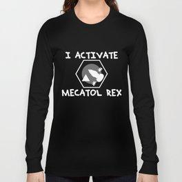 I activate mecatol rex Long Sleeve T-shirt