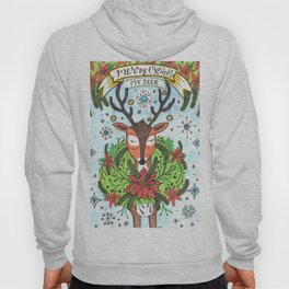 Merry Christmas My Deer Hoody
