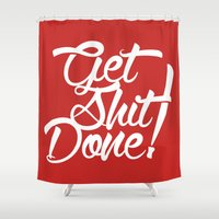 get shit done Shower Curtains featuring Get Shit Done! red by Ariel Menta