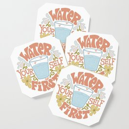Water Yourself First Coaster