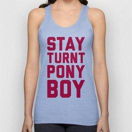 STAY TURNT PONY BOY T-SHIRT Unisex Tank Top