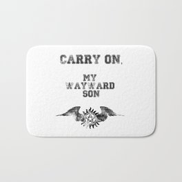 """Carry on, my wayward son"" Supernatural Print Bath Mat"