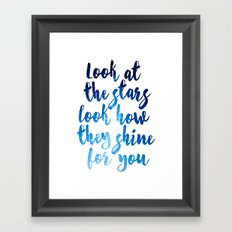 Look At The Stars Look How They Shine For You Art Print Framed Art Print