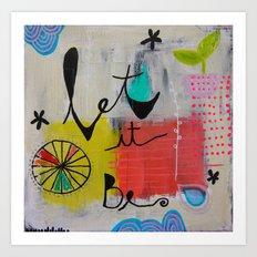 Let It Be Art Print