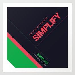 SIMPLIFY #7 Art Print