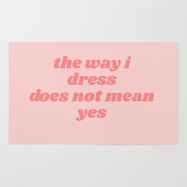 does not mean yes Rug