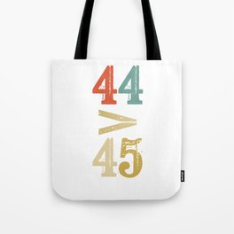 44 > 45 Anti Trump Impeach Tote Bag