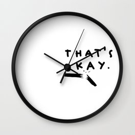 that's okay. Wall Clock