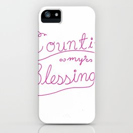 Counting Blessings iPhone Case
