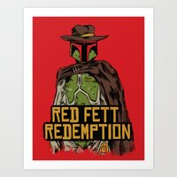 red dead redemption Art Prints featuring Red Fett Redemption by MeleeNinja