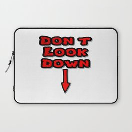 Don't Look Down Laptop Sleeve