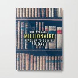 Read Like the Average Millionaire Metal Print