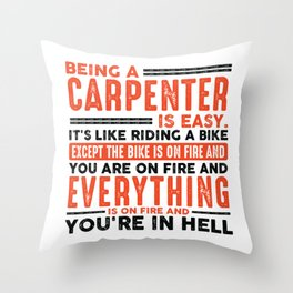 Being a Project Manager Is Easy Shirt Everything On Fire Throw Pillow
