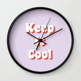 Keep It Cool Wall Clock