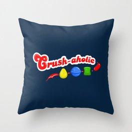 Crush-aholic Throw Pillow