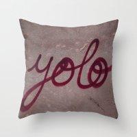 yolo Throw Pillows featuring Yolo by HMS James