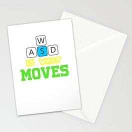 WASD is what moves me Stationery Cards
