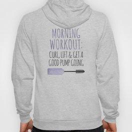 Morning Workout Hoody