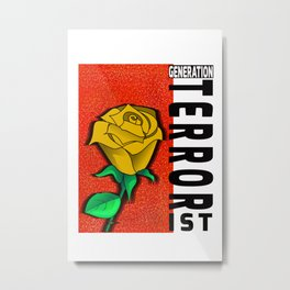 GENERATION TERRORIST Metal Print