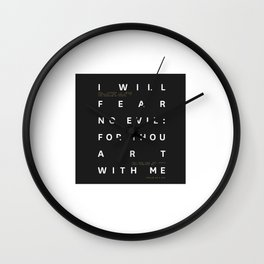 Psalm 23:4 Typography Quote Wall Clock
