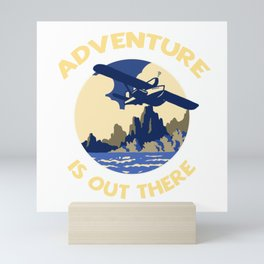 Adventure is Out There! Mini Art Print
