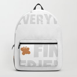 Find Friends Everywhere - Insect Friends Backpack