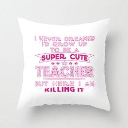 Super cute teacher Throw Pillow