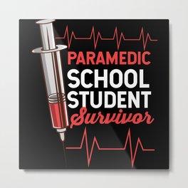 Paramedic School Motif Metal Print