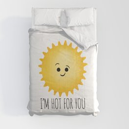 I'm Hot For You Comforters
