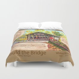 Rebuild the Bridge Duvet Cover