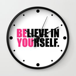 Be You Motivational Quote Wall Clock