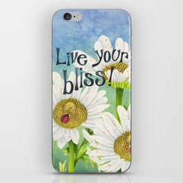 Live Your Bliss iPhone Skin