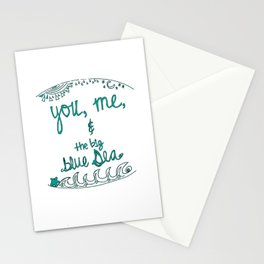 you, me, the big blue sea Stationery Cards