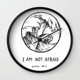 I AM NOT AFRAID Wall Clock