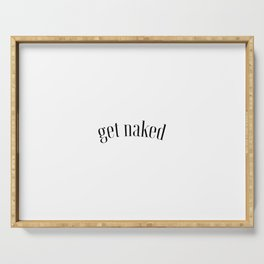 Get Naked, Naked Art, Naked Quote Serving Tray
