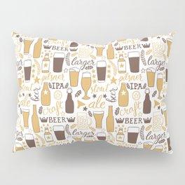 For beer lovers Pillow Sham