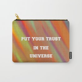 Put your trust in the universe Carry-All Pouch