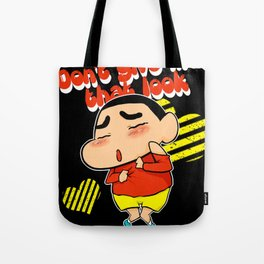 Don't give me that look black Tote Bag
