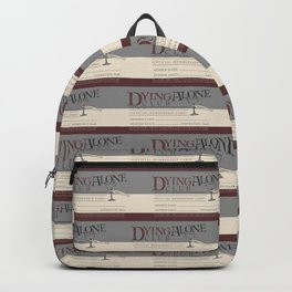 Dying Alone Club Backpack