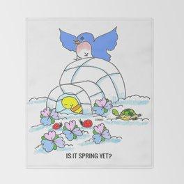 Spring Yet? Throw Blanket