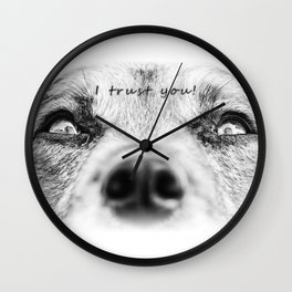 I trust you Wall Clock