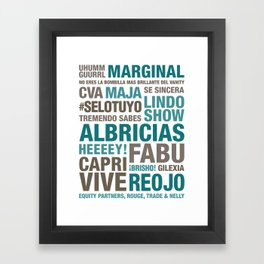 Phrases and quotes by Joel Framed Art Print
