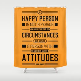Lab No. 4 A Happy Person Is Not Hugh Downs Motivational Quote Shower Curtain