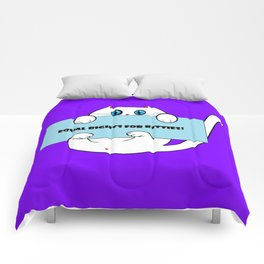 """A Kitty with Purple background and Sign, """"Equal Rights for Kitty"""" Comforters"""