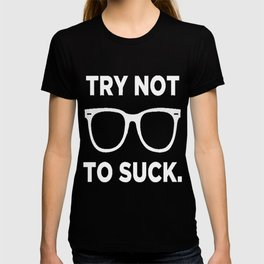 Joe Maddon Try Not To Black T-shirt